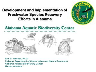 Development and Implementation of Freshwater Species Recovery Efforts in Alabama