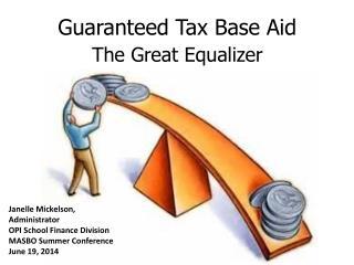 Guaranteed Tax Base Aid