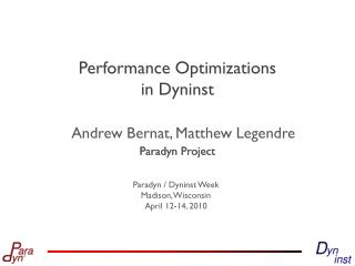 Performance Optimizations  in  Dyninst