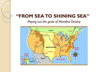 """FROM SEA TO SHINING SEA"""