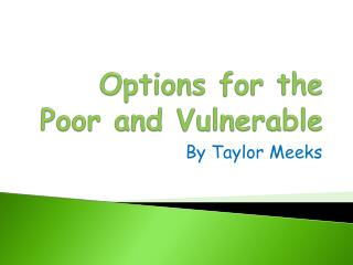 Options for the Poor and Vulnerable