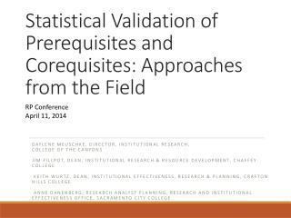 Statistical Validation of Prerequisites and  Corequisites : Approaches from the Field