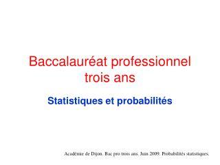 Baccalaur at professionnel trois ans