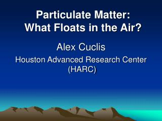 Alex Cuclis  Houston Advanced Research Center  HARC
