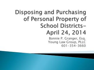 Disposing and Purchasing of Personal Property of School Districts-  April 24, 2014