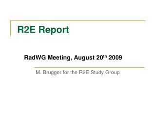 R2E Report