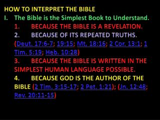 HOW TO INTERPRET THE BIBLE The Bible is the Simplest Book to Understand.