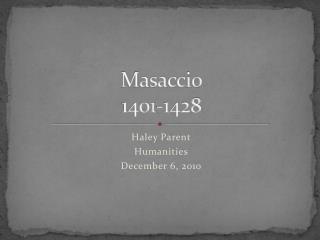 Masaccio 1401-1428