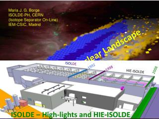 ISOLDE – High-lights and HIE-ISOLDE