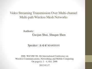 Video  Streaming Transmission Over Multi-channel Multi-path Wireless Mesh  Networks
