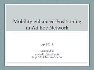 Mobility-enhanced Positioning in Ad hoc Network