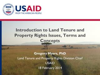 Introduction to  Land Tenure and Property Rights Issues, Terms and Concepts