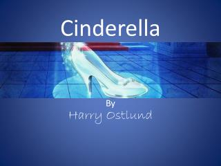 Cinderella Harry  Ostlund