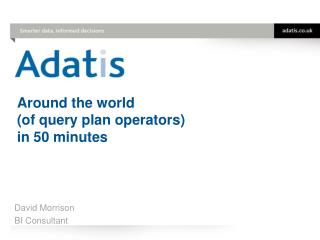 Around the world  (of query plan operators)  in 50 minutes
