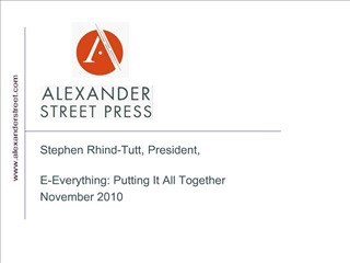 Stephen Rhind-Tutt, President,   E-Everything: Putting It All Together November 2010