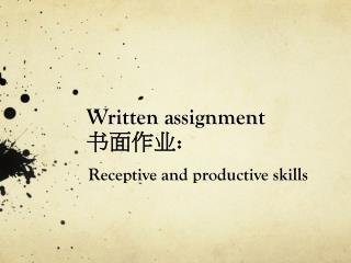 Written assignment 书面作业 :