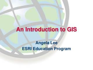 An Introduction to GIS