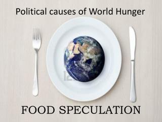 Political causes of World Hunger