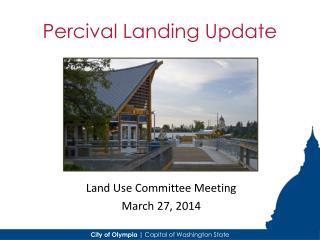 Percival Landing Update