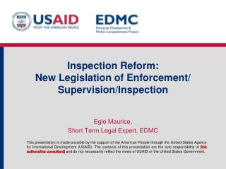 Inspection Reform:  New Legislation of Enforcement/ Supervision/Inspection