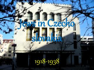 Jews  in  Czecho slovakia