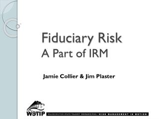 Fiduciary Risk A Part of IRM