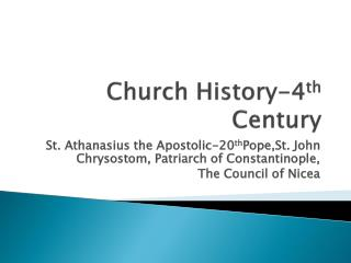 Church History-4 th  Century