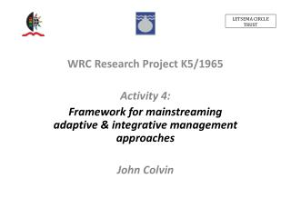 WRC Research Project K5/1965 Activity 4:
