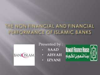 THE NON FINANCIAL AND FINANCIAL PERFORMANCE OF ISLAMIC BANKS