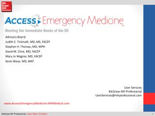 Advisory Board: Judith E.  Tintinalli , MD, MS, FACEP Stephen H. Thomas, MD, MPH