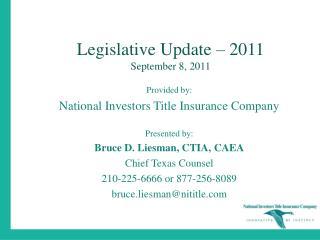 Legislative Update – 2011 September 8, 2011
