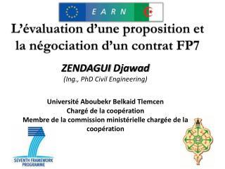 L'évaluation d'une proposition et la négociation d'un contrat  FP7