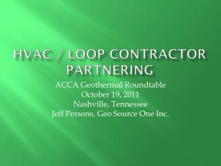HVAC / Loop Contractor Partnering