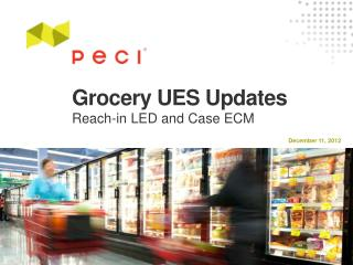 Grocery UES Updates