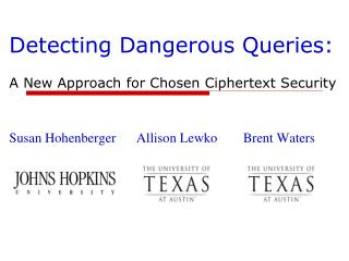Detecting Dangerous Queries:
