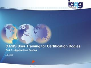OASIS User Training for Certification Bodies