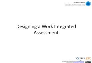Designing a  Work Integrated Assessment