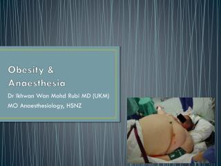 Obesity &  Anaesthesia