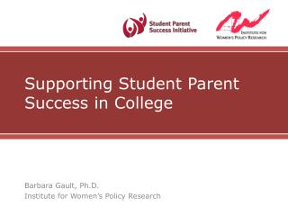 Supporting Student Parent Success in College