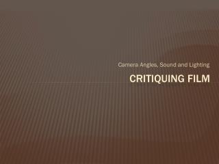 Critiquing film