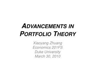 Advancements in Portfolio  Theory