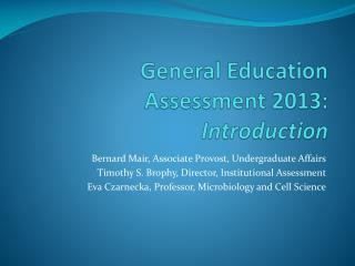 General Education Assessment 2013: I ntroduction