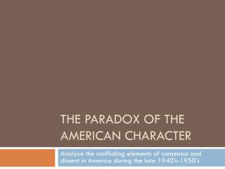 The Paradox of the American Character