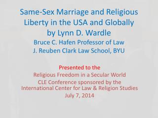 Presented to the Religious  Freedom in a Secular World