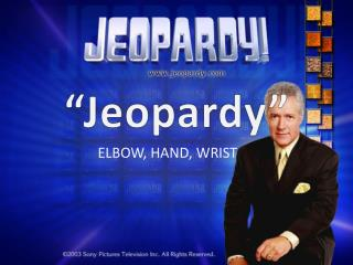 """Jeopardy"""