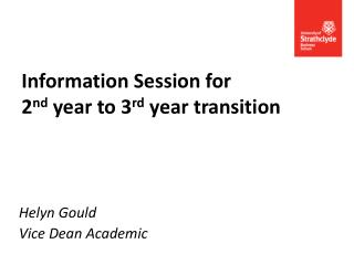 Information  Session  for 2 nd  year  to  3 rd  year  transition