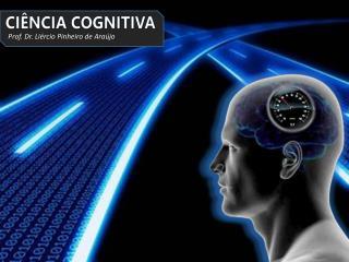 Ciência Cognitiva
