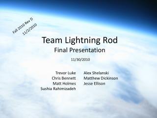 Team Lightning Rod Final Presentation