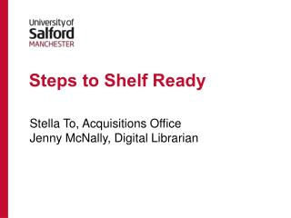 Steps to Shelf Ready