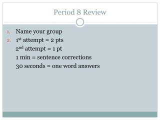 Period  8  Review